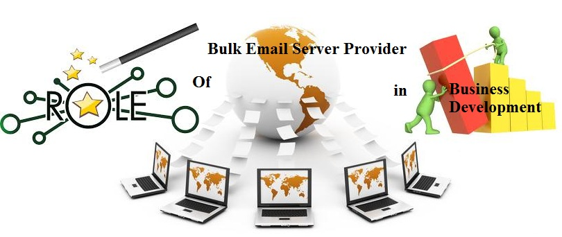 Role of Bulk Email Server Provider in Business Development